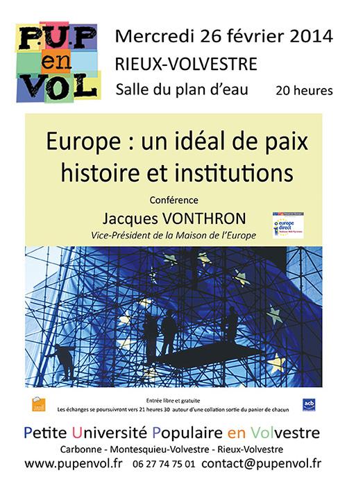 Europe : un idéal de paix. Histoire et institutions
