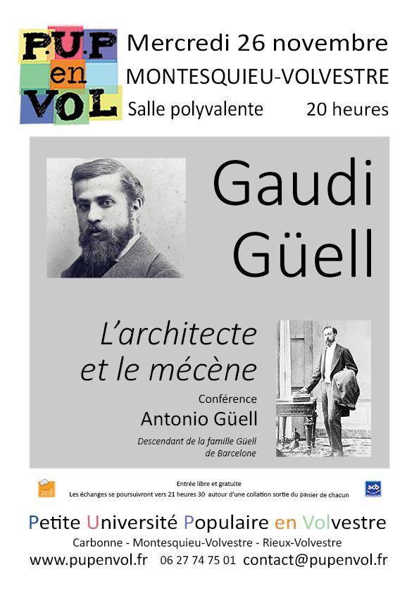 Gaudi-Güell, l'architecte et le mécène